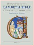 Introducing the Lambeth Bible : A Study of Text and Imagery, Shepard, Dorothy M., 2503515118