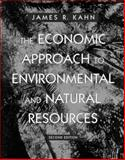 Economic Approach to Environmental and Natural Resources, Kahn, James R., 0030245117