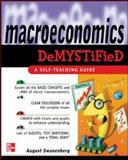 Macroeconomics Demystified, Swanenberg, August, 0071455116