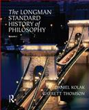 The Longman Standard History of Philosophy, Kolak, Daniel and Thomson, Garrett, 0321235118