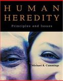 Human Heredity : Principles and Issues (with Human GeneticsNow and InfoTrac), Cummings, Michael, 0534495117