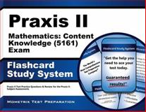 Praxis Ii Mathematics Content Knowledge (5161) Exam Flashcard Study System : Praxis II Test Practice Questions and Review for the Praxis II Subject Assessments, Praxis II Exam Secrets Test Prep Team, 1630945110