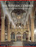 Sir Ninian Comper : An Introduction to His Life and Work, with Complete Gazetteer: With, of the Atmosphere of a Church, Symondson, Anthony and Bucknall, Stephen Arthur, 1904965113