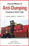 Uses and Misuses of Anti-Dumping Provisions in World Trade : A Cross-Country Perspective, , 817188511X