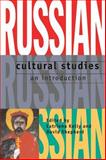 Russian Cultural Studies : An Introduction, , 0198715110
