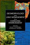 Geomorphology and Land Management in a Changing Environment, , 0471955116