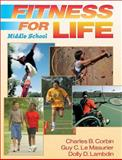 Fitness for Life, Charles B. Corbin and Guy C. Le Masurier, 0736065113