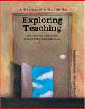 A Student's Guide to Exploring Teaching : Exploring Teaching 200:017 Student Manual, Al-Mabuk, Radhi and Fanelli, Michael, 0757545114