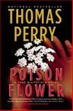 Poison Flower, Thomas Perry, 0802155111