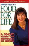 Food for Life, Pamela M. Smith, 0884195112