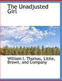 The Unadjusted Girl, William I. Thomas, 1140645110