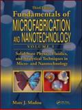 Solid State Physics in Microfabrication and Nanotechnology, Madou, Marc J., 1420055119