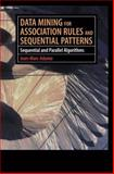 Data Mining for Association Rules and Sequential Patterns : Sequential and Parallel Algorithms, Adamo, Jean-Marc, 1461265118