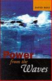 Power from the Waves, Ross, David, 0198565119