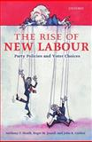 The Rise of New Labour 9780199245116