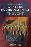 Main Currents in Western Environmental Thought 9780253215116