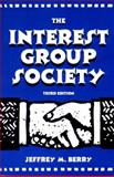 The Interest Group Society, Berry, Jeffrey M., 0673525112
