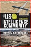 The US Intelligence Community, Richelson, Jeffrey T., 0813345111