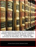Genealogical Record of the Condit Family, Jotham Halsey Condit and Ebenezer Condit, 1142615111