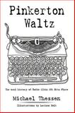 Pinkerton Waltz, Michael Thessen, 1438965117