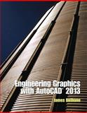 Engineerng Graphics with AutoCAD 2013, Bethune, James, 0132975114