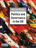 Politics and Governance in the UK, Moran, Michael, 0333945115