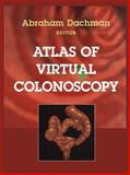 Atlas of Virtual Colonoscopy, , 0387955119