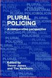 Plural Policing : A Comparative Perspective, , 0415355117