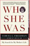 Who She Was, Samuel G. Freedman, 0743285115