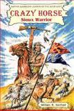 Crazy Horse, William R. Sanford, 0894905112