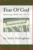 Fear of God, John Dullaghan, 1441445110