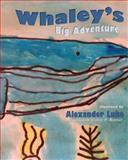 Whaley's Big Adventure, Alexander Luke, 1494845113