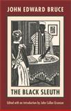 The Black Sleuth, Bruce, John Edward, 1555535119
