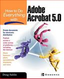 How to Do Everything with Adobe® Acrobat® 5.0, Sahlin, Doug, 0072195118
