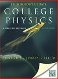 College Physics : A Strategic Approach Technology, Knight, Randall D. and Jones, Brian, 0321815114