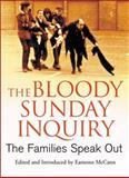 The Bloody Sunday Inquiry : The Families Speak Out, , 0745325114