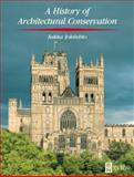 History of Architectural Conservation 9780750655118