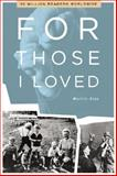 For Those I Loved, Gray, Martin, 1571745114