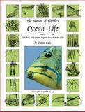 The Nature of Florida's Ocean Life, Cathie Katz, 1888025115