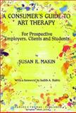 A Consumer's Guide to Art Therapy 9780398065119