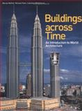 Buildings Across Time, Moffett, Marian and Fazio, Michael, 0767405110
