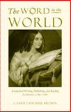 The Word in the World, Candy Gunther Brown, 0807855111