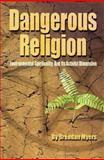 Dangerous Religion 9781594055119