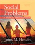 Social Problems : A down to Earth Approach, Henslin, James M., 0205965121
