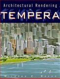 Architectural Rendering in Tempera, Baehr, Richard C., 0471285129
