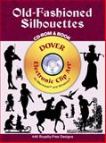 Old-Fashioned Silhouettes, Dover Publications Inc. Staff, 0486995127