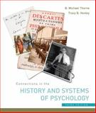 Connections in the History and Systems of Psychology, Thorne, B. Michael and Henley, Tracy, 0618415122