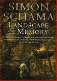 Landscape and Memory, Simon Schama, 0679735127
