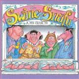 The Swine Snafu, John Bianchi, 0921285124