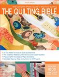 The Quilting Bible, Creative Publishing International Editors, 1589235126